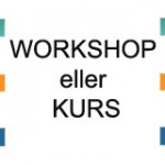 Workshop eller kurs